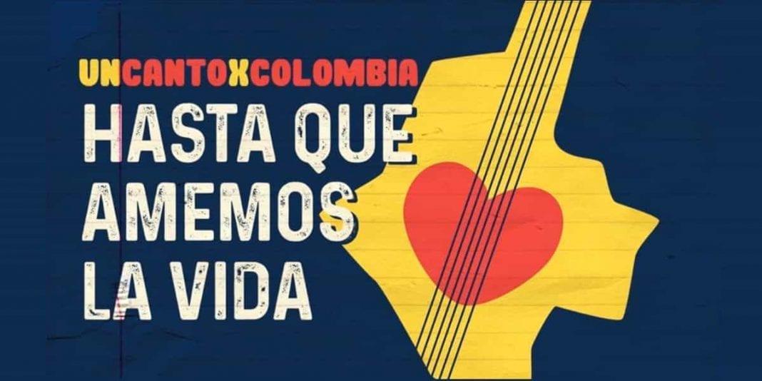 Un canto por Colombia prepara #HastaQueAmemosLaVida