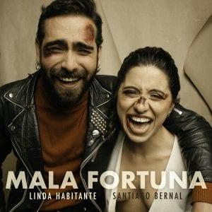 """La """"Mala Fortuna"""" de Linda Habitante y Santiago Bernal"""